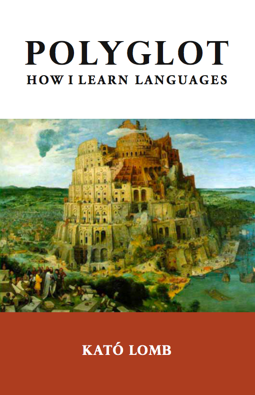 "Cover of Kató Lomb's ""Polyglot: How I Learn Languages"""